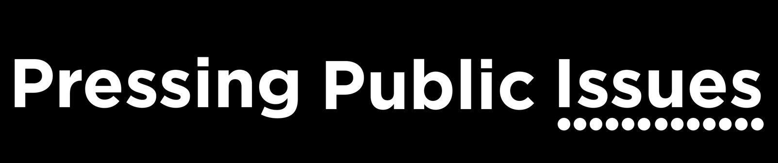 Pressing Public Issues